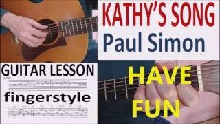 KATHY'S SONG - Paul Simon fingerstyle GUITAR LESSON