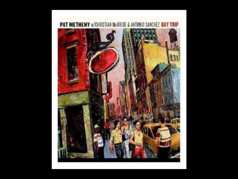 Calvin's Keys - Pat Metheny Trio - Day Trip