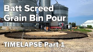 TIMELAPSE Batt Screed Grain Bin Part 1