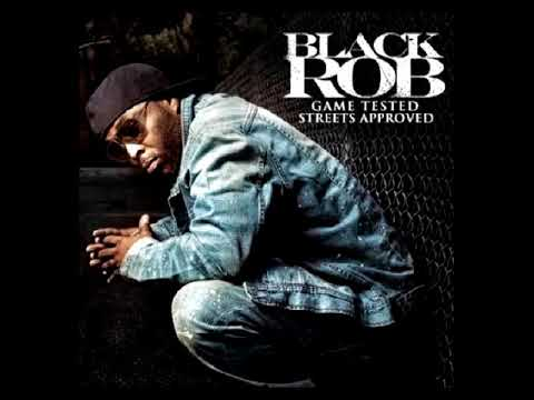 Black Rob - Game Tested, Streets Approved [FULL ALBUM]