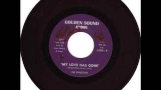 RARE NORTHERN SOUL-SHADOWS-MY LOVE HAS GONE-GOLDEN SOUND