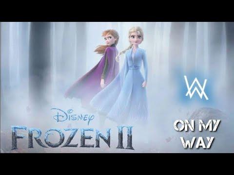 frozen-2-❄❄||-on-my-way--alan-walker,-sabrina-carpenter-&-farruko-||-a.m.v-||-🔥🔥original🔥🔥