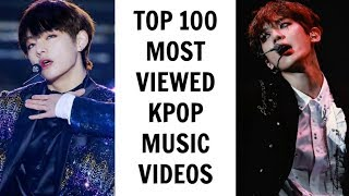 [TOP 100] MOST VIEWED KPOP MUSIC VIDEOS | October 2017