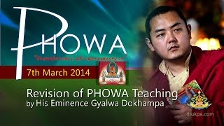 Phowa Teaching (English&Vietnamese)- 7th March-Revision by HE Gyalwa Dokhampa