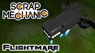 The Flightmare - Let's Play Scrap Mechanic Multiplayer - Part 345