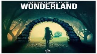 Stadiumx feat. Angelika Vee - Wonderland (Original Mix)