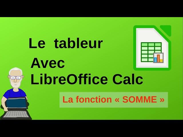 Utilisation de la fonction SOMME avec le tableur