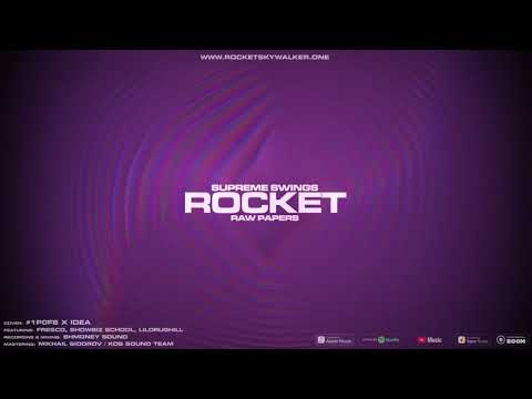 ROCKET - Raw Papers [Official Audio]