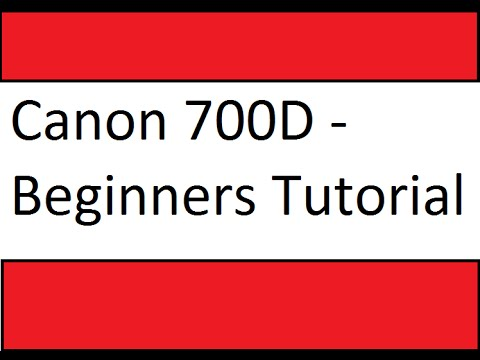 Tutorial 1 Canon 700d Nomenclatures And Camera Set Up Youtube