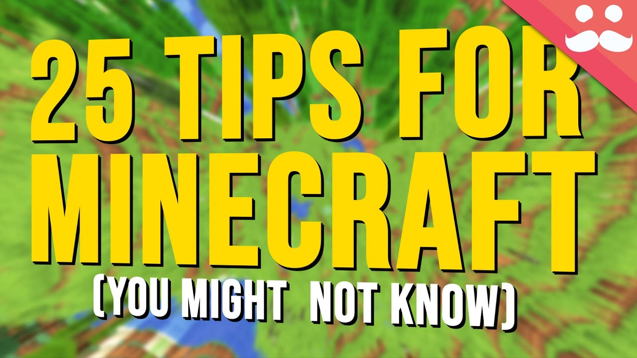 25 Tips for Minecraft You Might not Know thumbnail