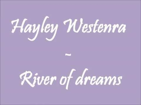 Hayley Westenra - River of dreams lyrics