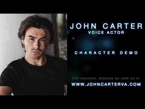 John Carter - Character Voice Over Demo Reel