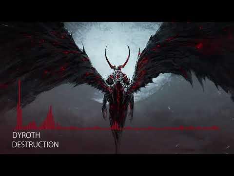 [Deathstep] Dyroth - Destruction