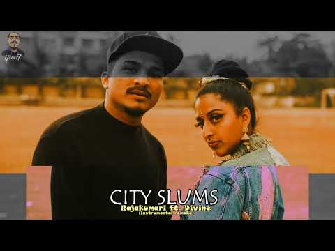 City Slums - Raja Kumari ft. DIVINE...
