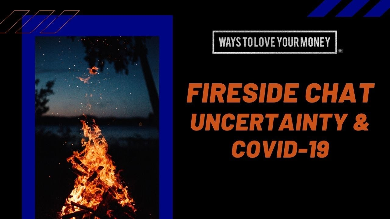 Uncertainty & COVID-19 - Fireside Chat