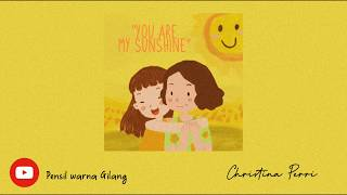 Christina Perri - You Are My Sunshine [ Lyrics Video ]