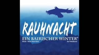 """OFFIZIELLER TRAILER """"RAUHNACHT - Ein bairischer Winter®"""""""