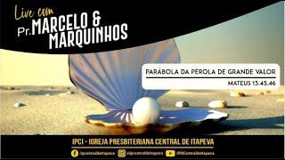 Live Pr. Marcelo e Marquinhos - 19/04/2021