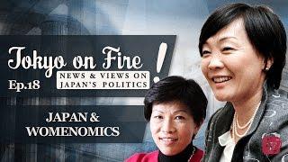 Japan & Womenomics | Tokyo on Fire