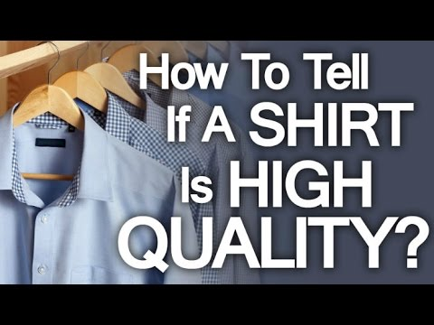 Buying High Quality Dress Shirt | 5 Tips On How To Buy Well