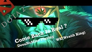 dota 2 playing as wk wraith king comeback is real