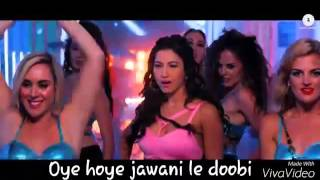 Oye Hoye Jawani Le Doobi (Kyaa Kool Hain Hum3) HD Video Song (Lyrics)