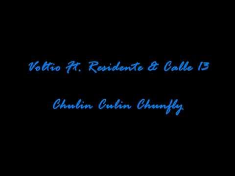 Voltio Ft. Residente & Calle 13 - Chulin Culin Chunfly