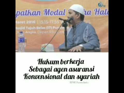 Hukum Bekerja sbg Agen Asuransi Konvensional dan Syariah, dijelaskan oleh Ustadz Erwandi Tarmizi