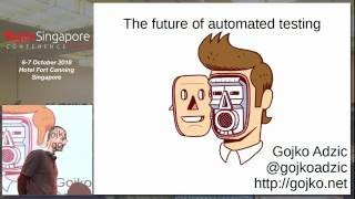 The Future of Test Automation - Agile Singapore Conference 2016