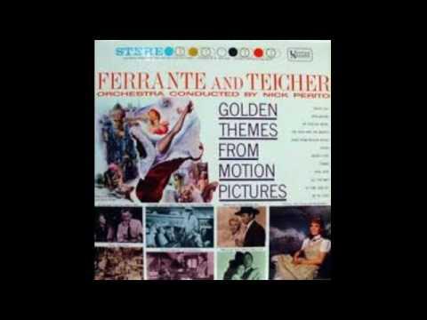 Ferrante & Teicher – Golden Themes From Motion Pictures - 1962 - full vinyl album