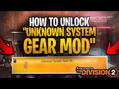 """How To Unlock """"Unknown System Gear Mod"""" -  Division 2"""
