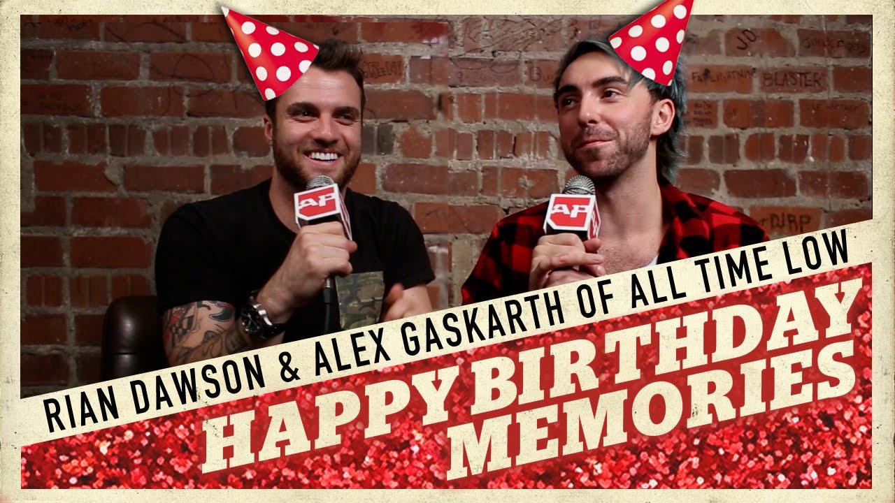 Happy Birthday Week Alex Gaskarth And Rian Dawson Youtube