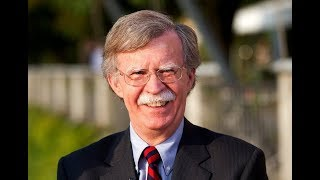 John Bolton Packing Trump's Administration With More Neocons