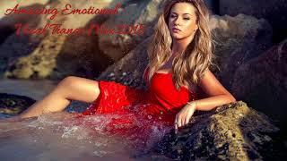 Amazing Emotional Vocal Trance Mix 2018 # 10