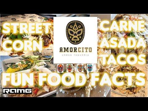 Amorcito | Long Beach, CA | Street Corn & Carne Asada Tacos | Fun Food Facts