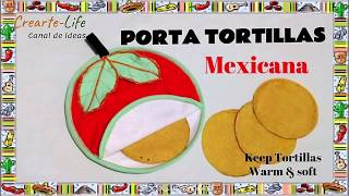 PORTA TORTILLERA MEXICANA / GUARDA TORTILLAS