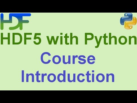 1/10- HDF5 with Python: Course Introduction