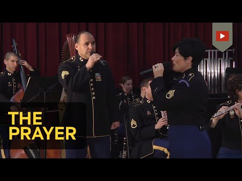 The Prayer - Army Field Band (Concert Band & Soldiers' Chorus)