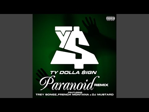 Paranoid (feat. Trey Songz, French Montana and DJ Mustard) (Remix)
