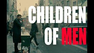 Children of Men - A Modern Masterpiece