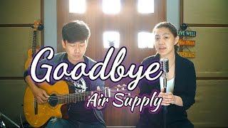 Download Mp3 Goodbye - Air Supply | By Nadia & Yoseph  Ny Cover