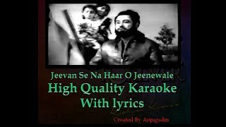 Jeevan se na haar o jeenewale karaoke with lyrics (High Quality)