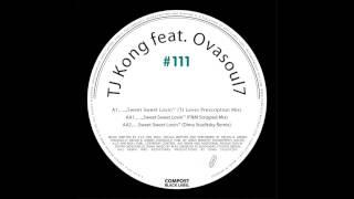 TJ Kong feat. Ovasoul7 - Sweet Sweet Lovin (FNM Stripped Mix)