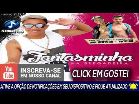 FANTASMINHA - CD VERÃO 2017 (PRA PAREDÃO)