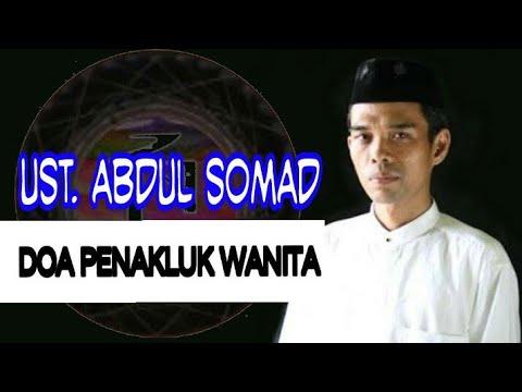 Doa Penakluk Wanita, Ust. Abdul Somad