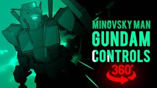 Mobile Suit Gundam Controls (360° Video)