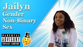 I Don't Think There's Two Genders – Jailyn | Street Epistemology