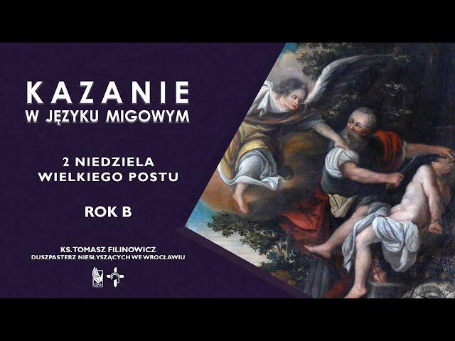 KAZANIE 2 niedziela Wielkiego Postu. Rok B