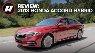 2018 Honda Accord Hybrid Review: Big fuel economy, no downsides