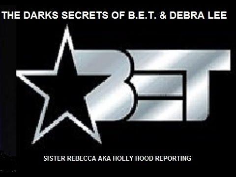 DARK SECRETS OF BET & DEBRA LEE
